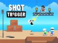 Spelletjes Shot Trigger